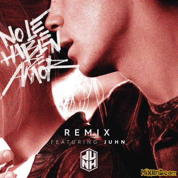 CD9 - No Le Hablen de Amor (Remix) [feat. Juhn].jpg