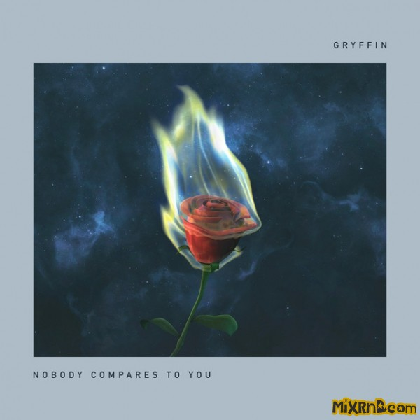 Gryffin - Nobody Compares to You.jpg