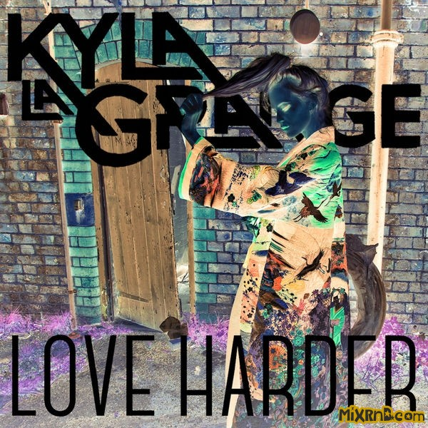 Kyla La Grange - Love Harder (Kasperg Remix).jpg
