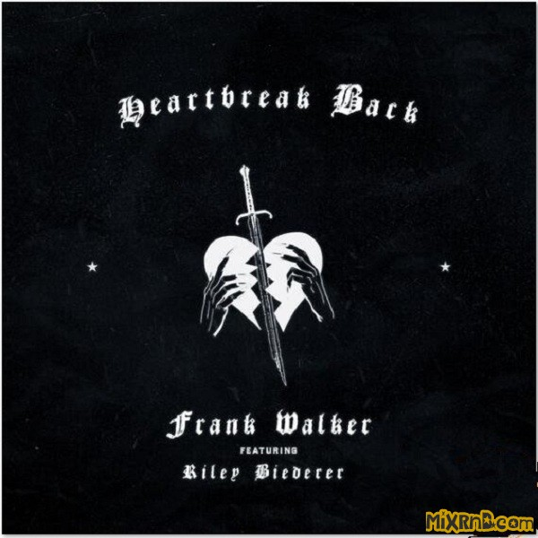 Frank Walker - Heartbreak Back (feat. Riley Biederer) - Single (2018).jpg