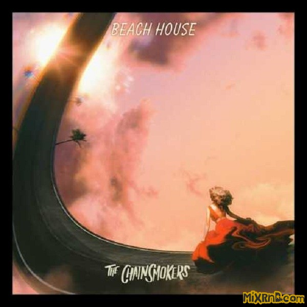 the-chainsmokers-beach-house-cdq.jpg