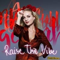 Anna Bergendahl - Raise the Vibe - Single (2018)