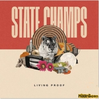 State Champs - Living Proof  [iTunes Plus AAC M4A] - (2018)