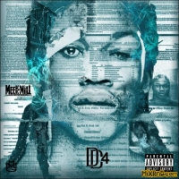 Meek Mill - Dreamchasers 4