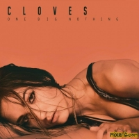 CLOVES – One Big Nothing – [iTunes Plus AAC M4A] (2018)