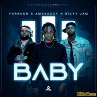 Amenazzy, Nicky Jam & Farruko - Baby - Single (2018)