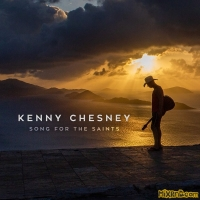 Kenny Chesney - Song for the Saints - Single (2018)