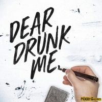 Chad Brownlee - Dear Drunk Me - Single (2018)