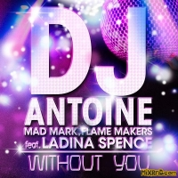 DJ Antoine - Without You (2014)