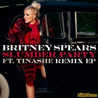 Britney Spears - Slumber Party (feat. Tinashe) [Remixes] -EP