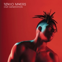 Tokio Myers - Our Generation  (2017)