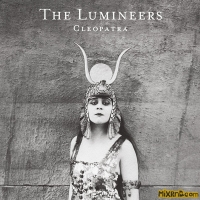 The Lumineers - Cleopatra (Deluxe)(2016)