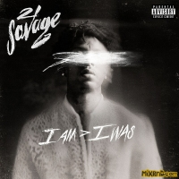 21 Savage - i am > i was (iTunes Plus AAC M4A) (2018)