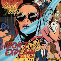 Snoh Aalegra - Don't Explain - EP (2016)