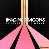 Imagine Dragons - Believer (feat. Lil Wayne) - Single (2019)