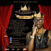 K Prince (Kasinova Tha Don)-Born Royal 2015 EP