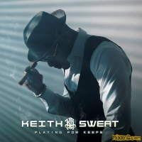 Keith Sweat - Playing For Keeps (iTunes Plus AAC M4A) (2018)
