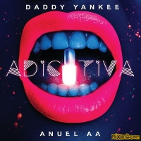 Daddy Yankee & Anuel AA - Adictiva - Single (2018)