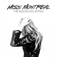 Miss Montreal - The Singles Collection 2015 ( Pop ) @ 320 K