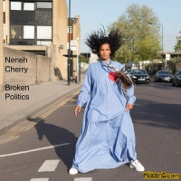 Neneh Cherry – Broken Politics – [iTunes Plus AAC M4A] (2018)