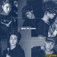 Why Don't We - Big Plans - Single(2019)