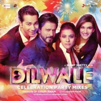 Dilwale Celebration Party Mixes (2015)