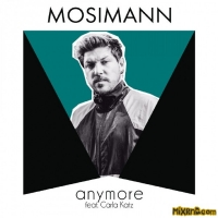 Mosimann - Anymore (feat. Carla Katz) - Single (2019)
