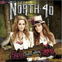 North 40 - Sing Your Own Song (2014)