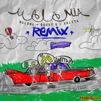 Maluma, Becky G. & Anitta - Mala Mía (Remix) - Single (2018)
