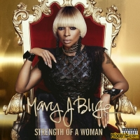 Mary J Blige - Strength of a Woman(2017)【320k MP3】