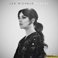 Lea Michele - Places(2017)【320k MP3】