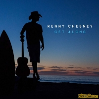 Kenny Chesney - Get Along - Single (2018)