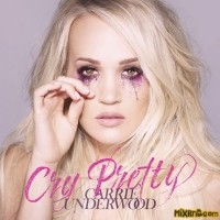 Carrie Underwood - Cry Prettyi(iTunes Plus AAC M4A) (2018)