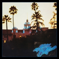 Eagles - Hotel California (40th Anniversary Expanded Edition) (2017)