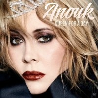 Anouk - Queen For A Day(2016)