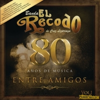 Banda El Recodo de Cruz Lizárraga – 80  Vol. 1 [iTunes Plus AAC M4A] (2018)