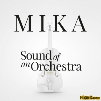 MIKA - Sound Of An Orchestra - Single (2019)