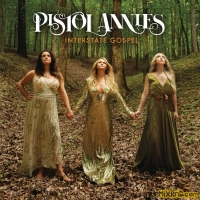 Pistol Annies - Interstate Gospel (iTunes Plus AAC M4A) (2018)