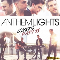 Anthem Lights - Anthem Lights Covers, Pt. II[iTunes Plus AAC M4A](2013)
