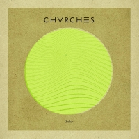 CHVRCHES - Tether - Single
