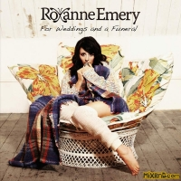 Roxanne Emery - For Weddings and a Funeral(2014)