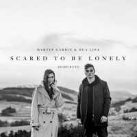Martin Garrix & Dua Lipa - Scared to Be Lonely (Acoustic Version) -