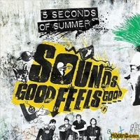 5 Seconds of Summer-Sounds Good Feels Good [Deluxe Edition] [2015]