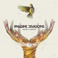 Imagine Dragons - Smoke + Mirrors (Deluxe Edition) 2015