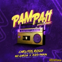 Carlitos Rossy - Pam Pah Remix - Single  (2018)