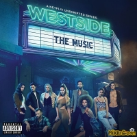 Westside Cast - Westside: The Music (Music from the Original Series) (2018)