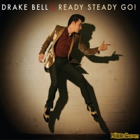 Drake Bell - Ready Steady Go!(2014)