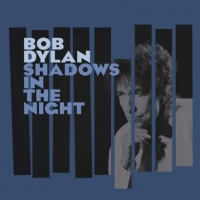 Bob Dylan-Shadows in the Night 2015