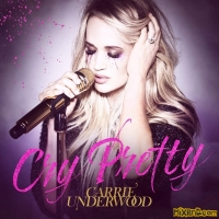 Carrie Underwood - Cry Pretty - Single (2018)