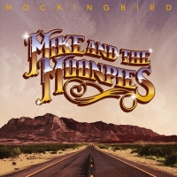Mike and the Moonpies-Mockingbird [2015]